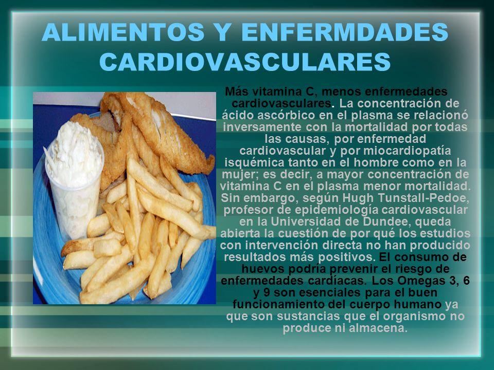 ALIMENTOS Y ENFERMDADES CARDIOVASCULARES