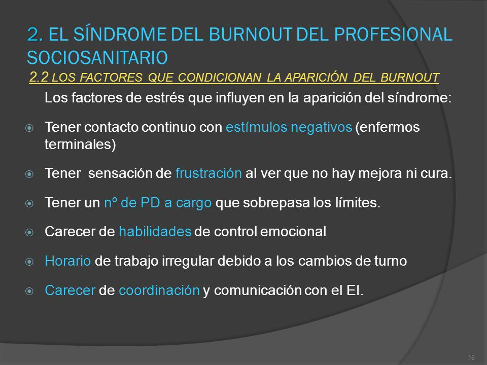 2. EL SÍNDROME DEL BURNOUT DEL PROFESIONAL SOCIOSANITARIO