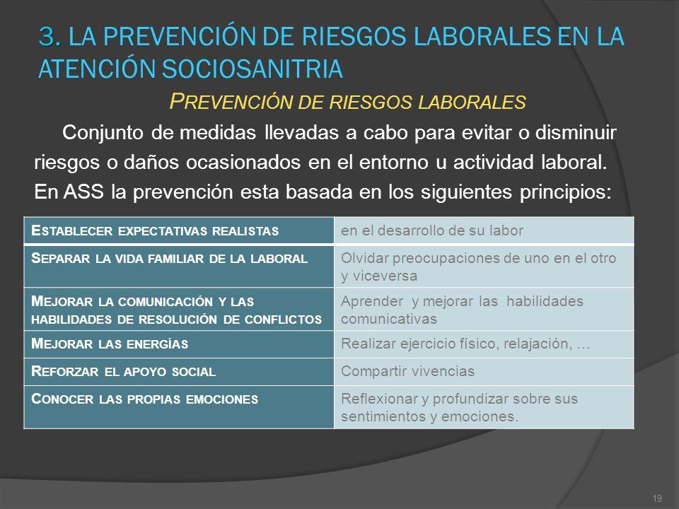 3. LA PREVENCIÓN DE RIESGOS LABORALES EN LA ATENCIÓN SOCIOSANITRIA