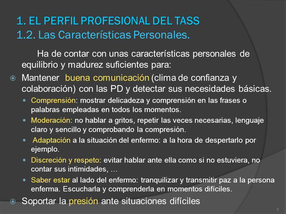 1. EL PERFIL PROFESIONAL DEL TASS 1.2. Las Características Personales.