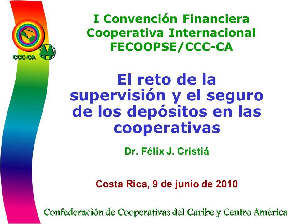 I Convención Financiera Cooperativa Internacional FECOOPSE/CCC-CA