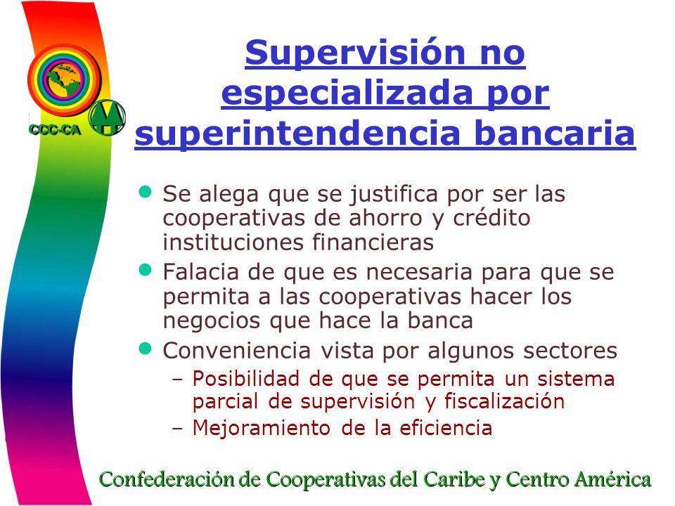 Supervisión no especializada por superintendencia bancaria