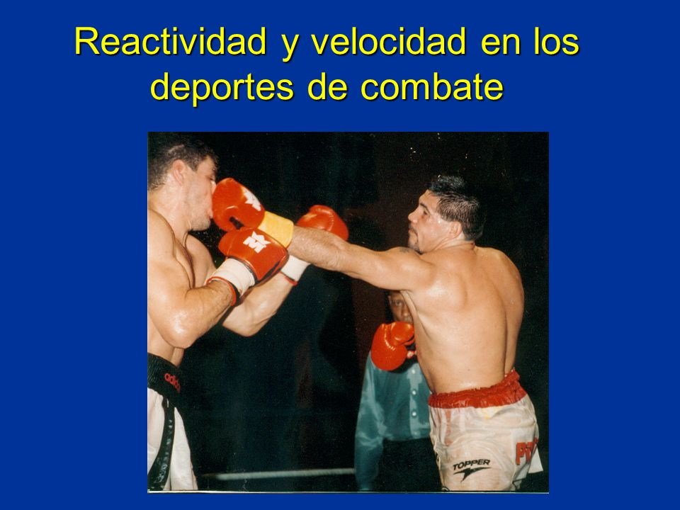 Reactividad y velocidad en los deportes de combate