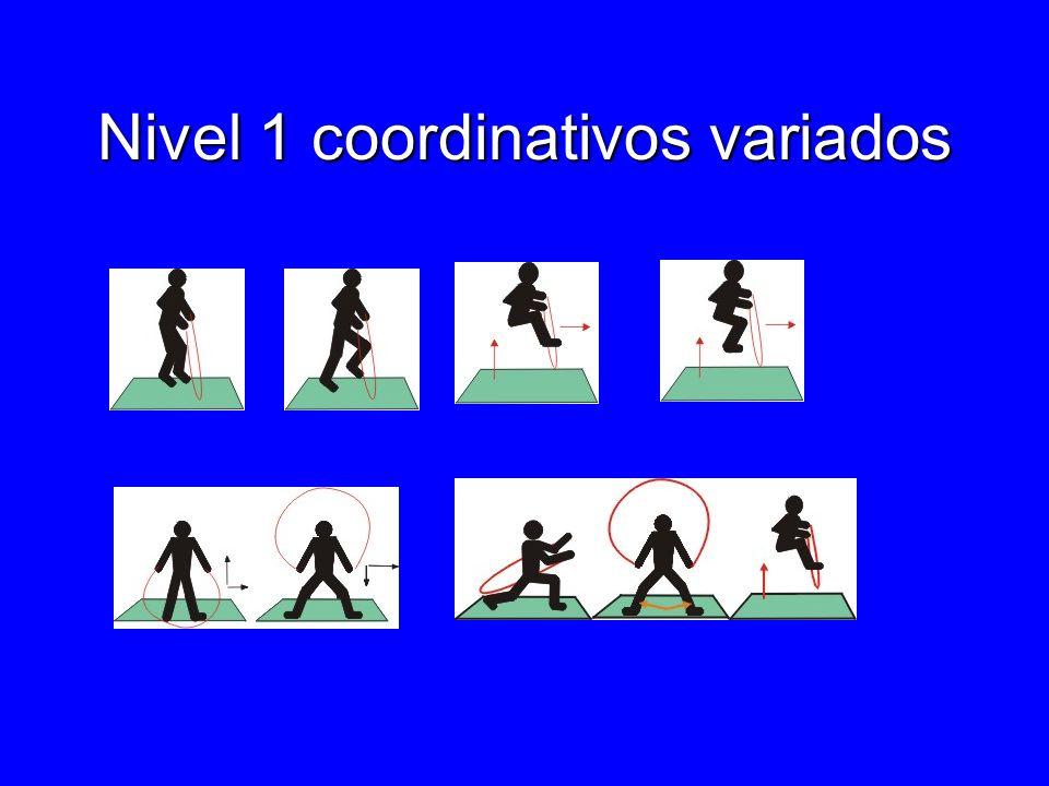 Nivel 1 coordinativos variados