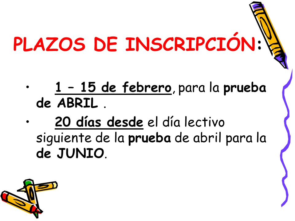 PLAZOS DE INSCRIPCIÓN: