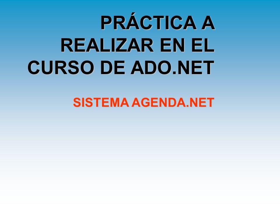 PRÁCTICA A REALIZAR EN EL CURSO DE ADO.NET