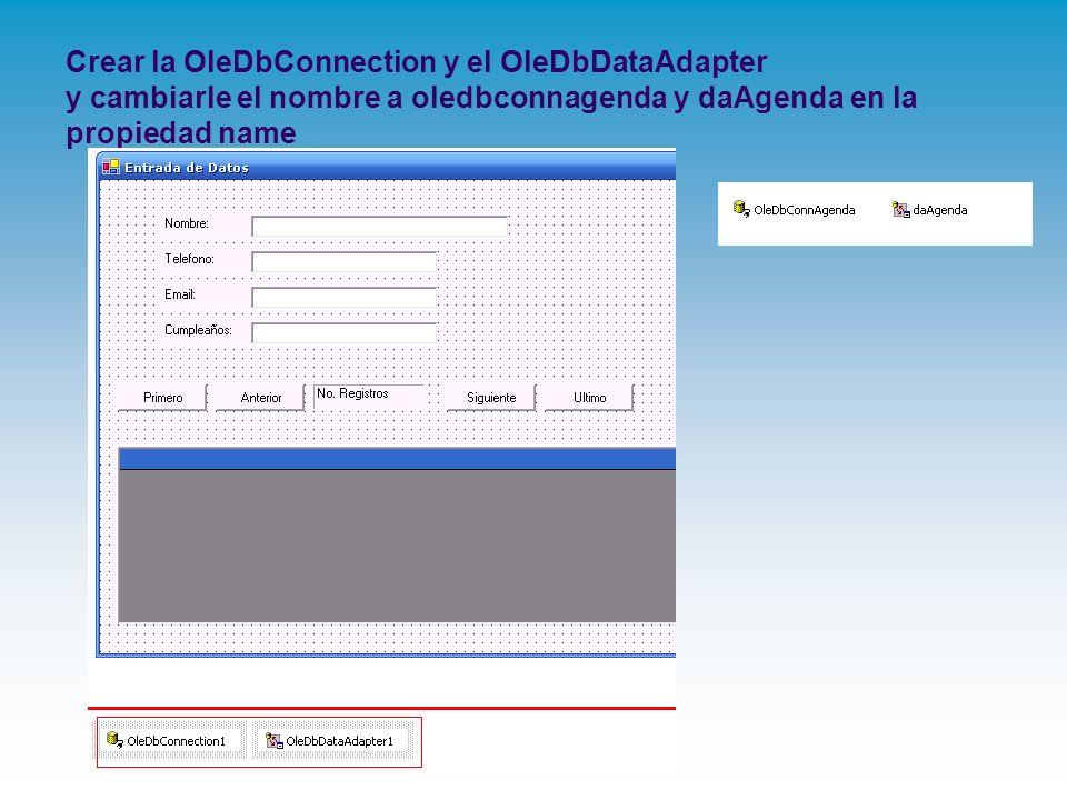Crear la OleDbConnection y el OleDbDataAdapter y cambiarle el nombre a oledbconnagenda y daAgenda en la propiedad name