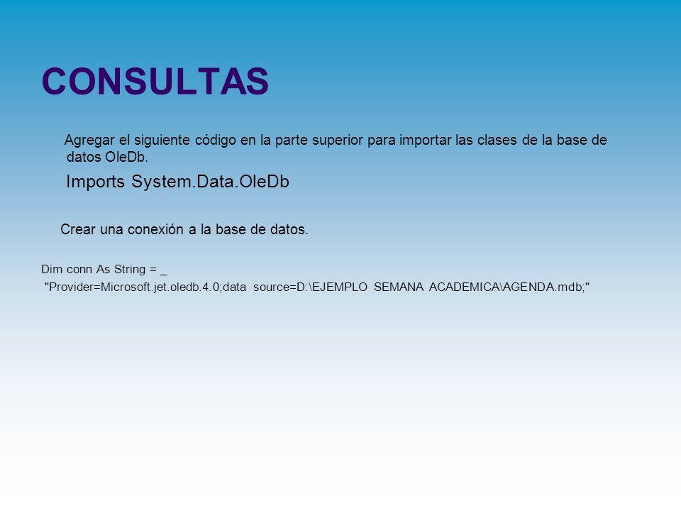 CONSULTAS Imports System.Data.OleDb