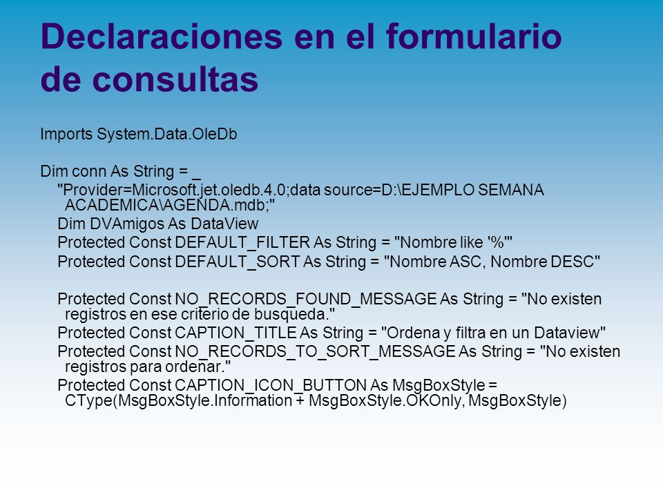Declaraciones en el formulario de consultas