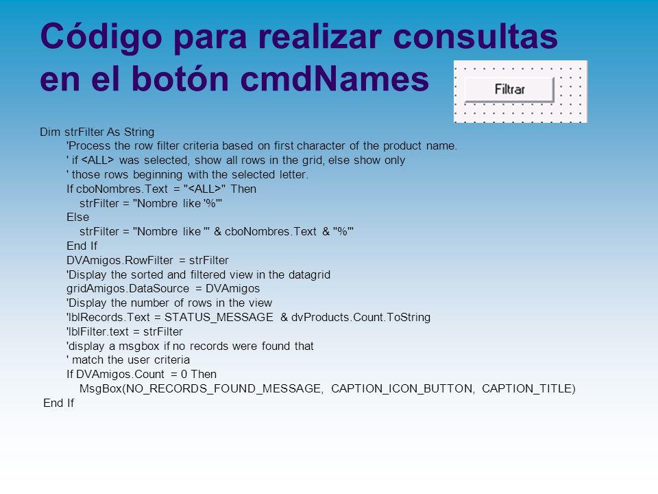 Código para realizar consultas en el botón cmdNames