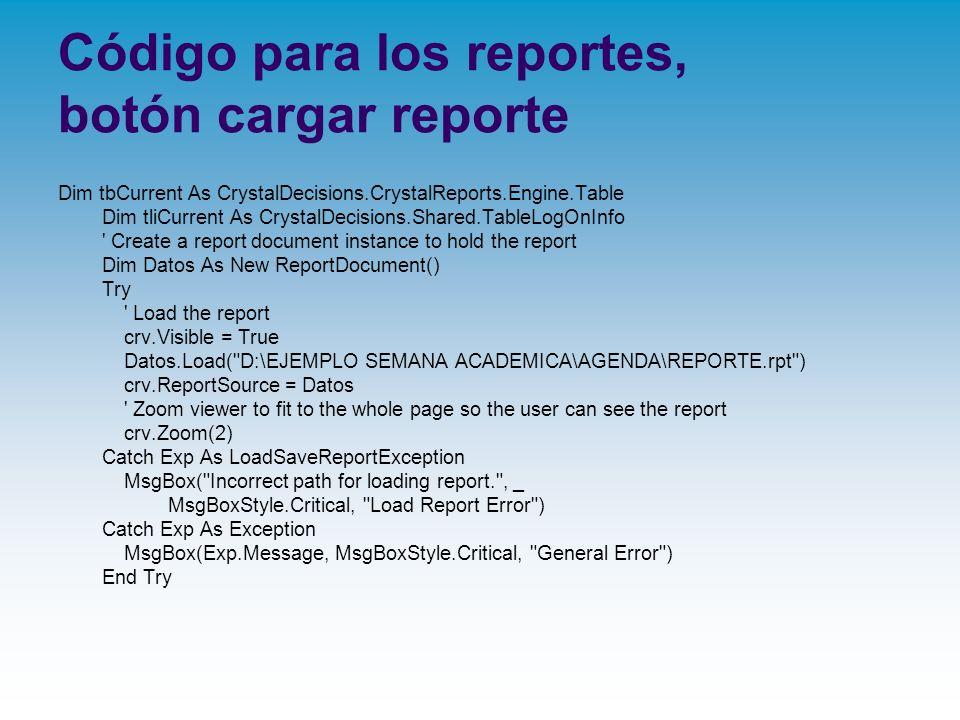 Código para los reportes, botón cargar reporte