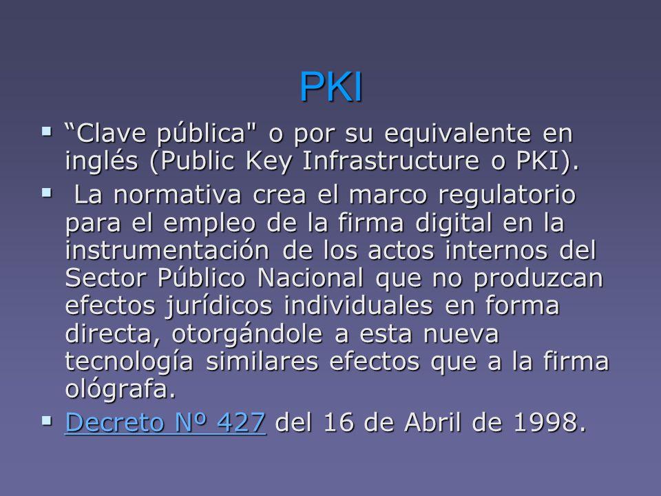 PKI Clave pública o por su equivalente en inglés (Public Key Infrastructure o PKI).