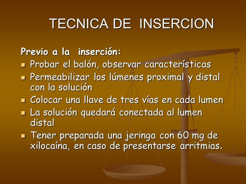 TECNICA DE INSERCION Previo a la inserción: