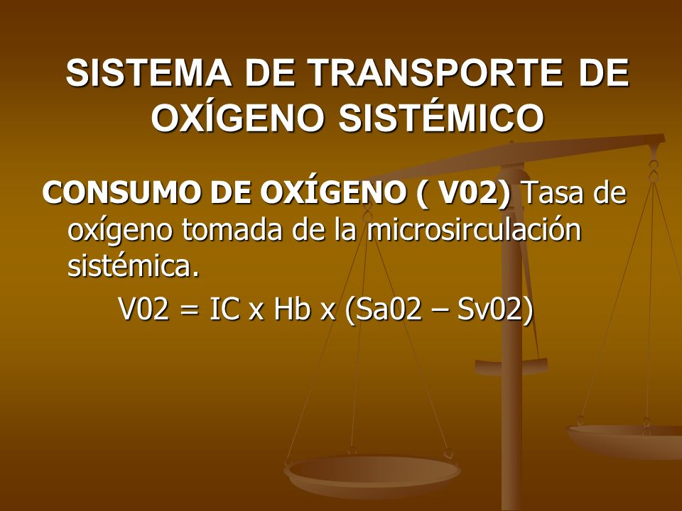 SISTEMA DE TRANSPORTE DE OXÍGENO SISTÉMICO