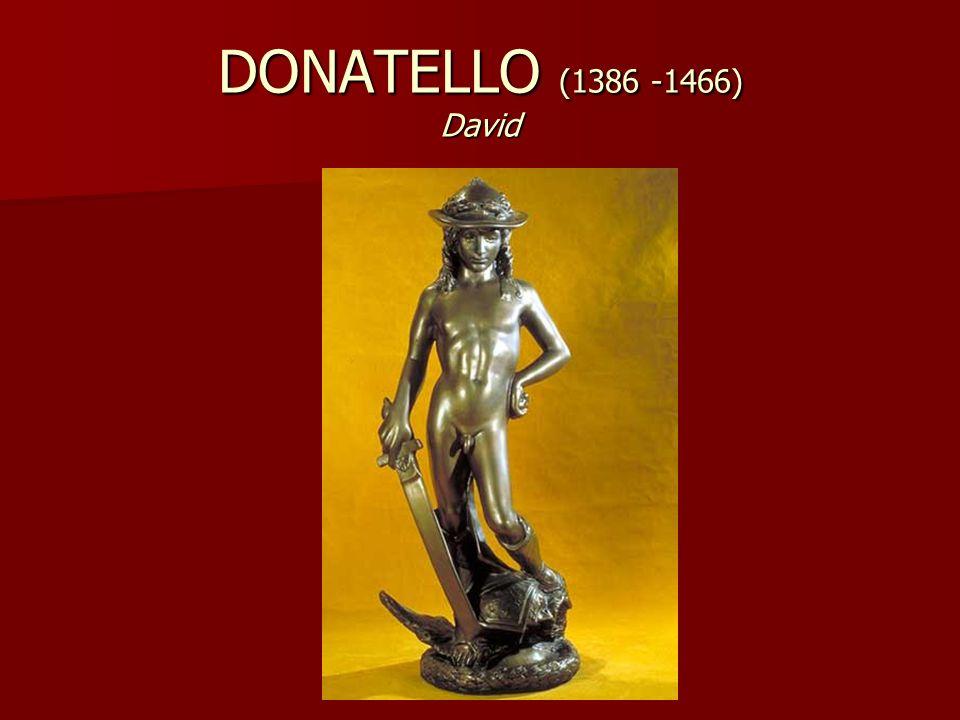 DONATELLO (1386 -1466) David