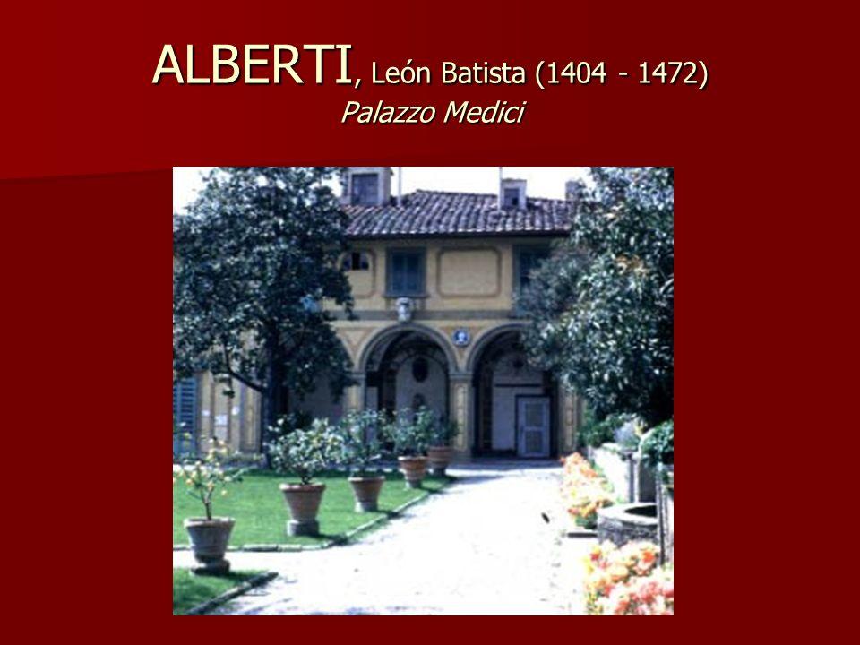 ALBERTI, León Batista (1404 - 1472) Palazzo Medici