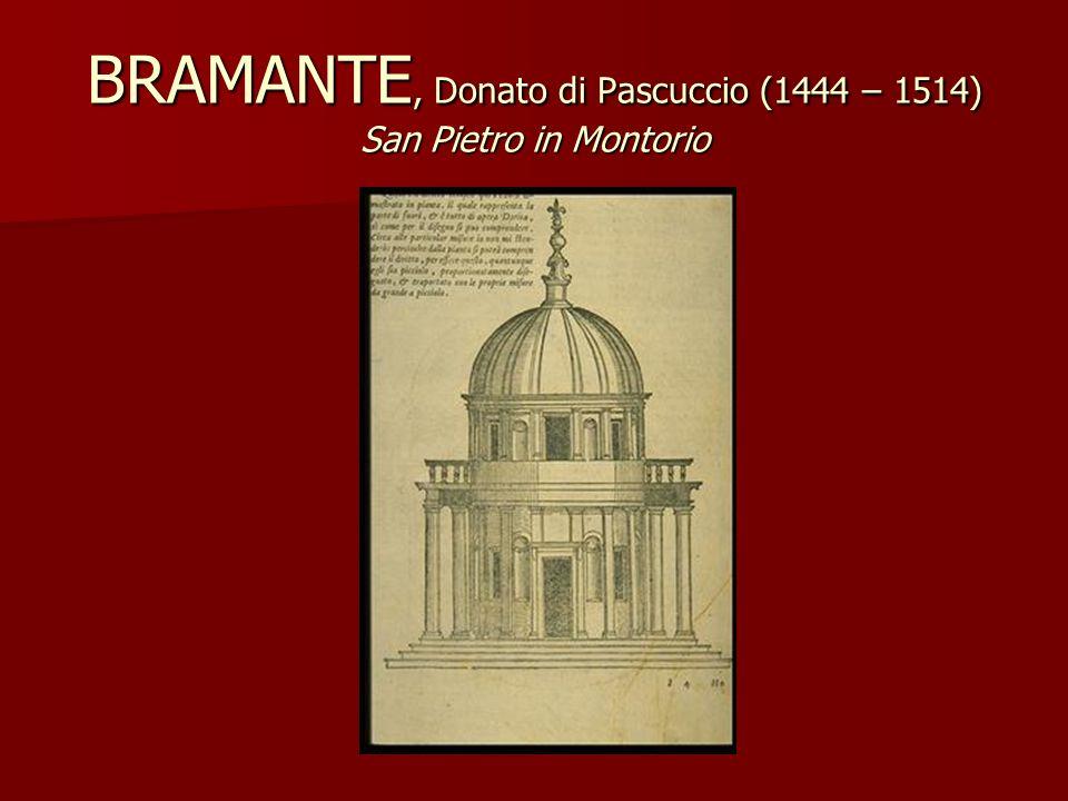 BRAMANTE, Donato di Pascuccio (1444 – 1514) San Pietro in Montorio
