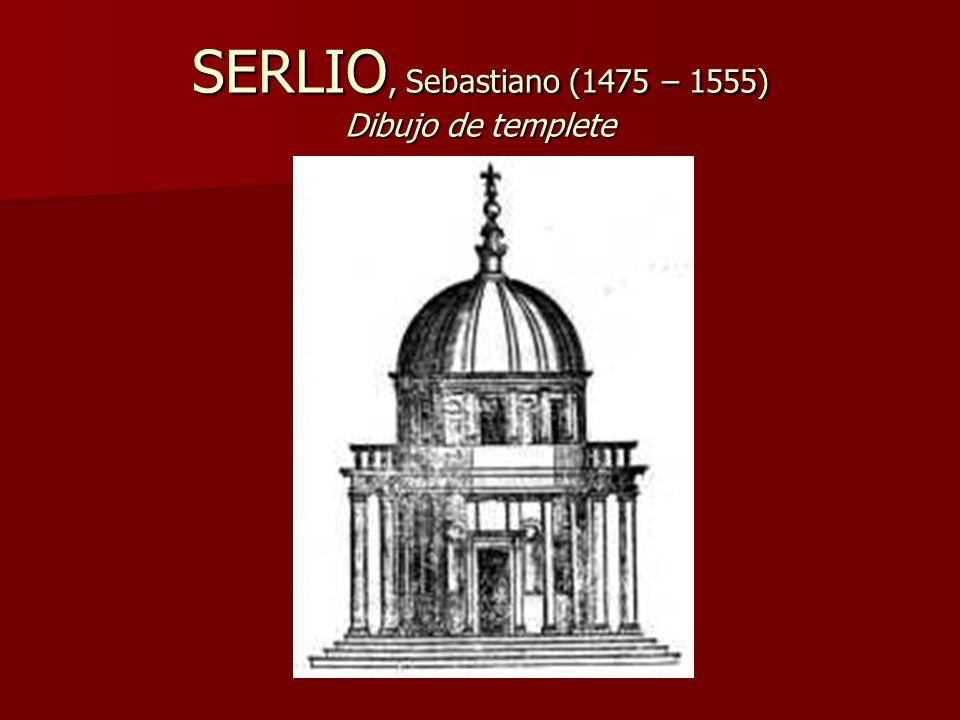 SERLIO, Sebastiano (1475 – 1555) Dibujo de templete