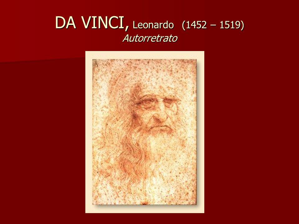DA VINCI, Leonardo (1452 – 1519) Autorretrato