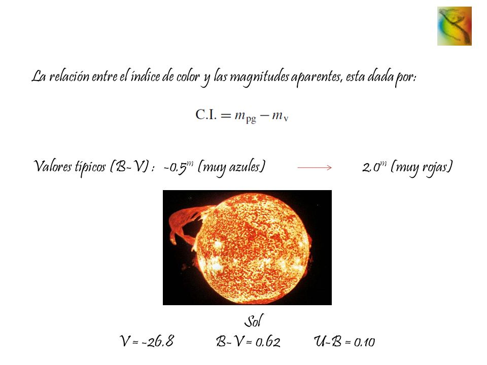 La relación entre el índice de color y las magnitudes aparentes, esta dada por: