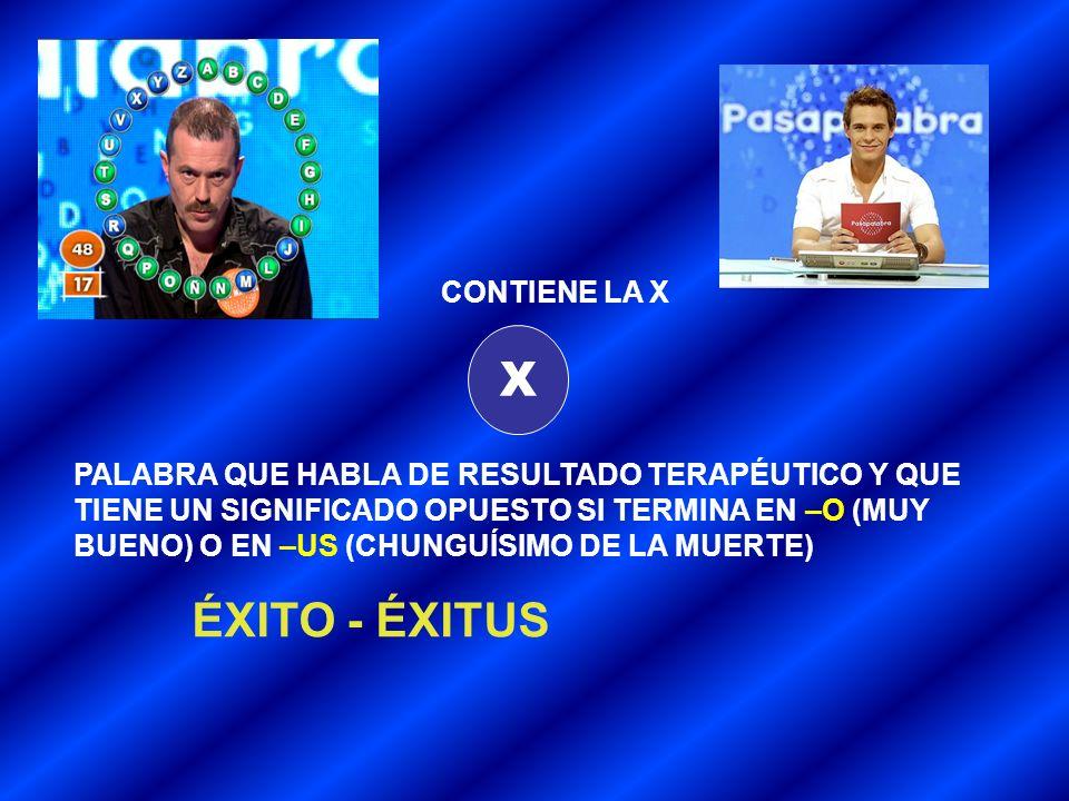 X ÉXITO - ÉXITUS CONTIENE LA X