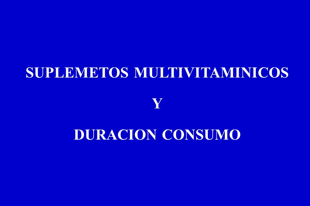 SUPLEMETOS MULTIVITAMINICOS