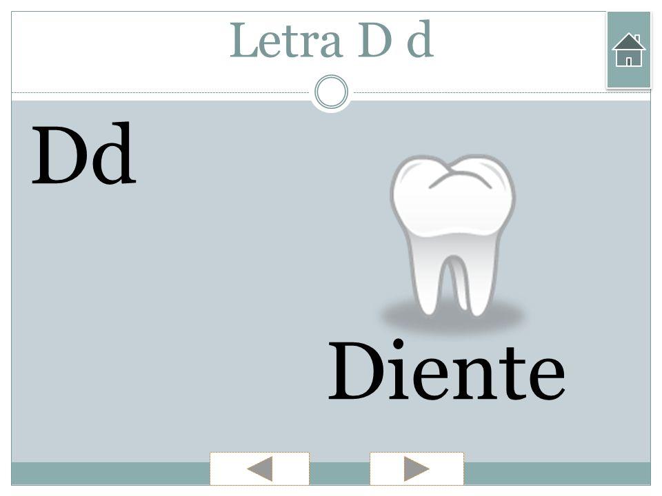 Letra D d Dd Diente