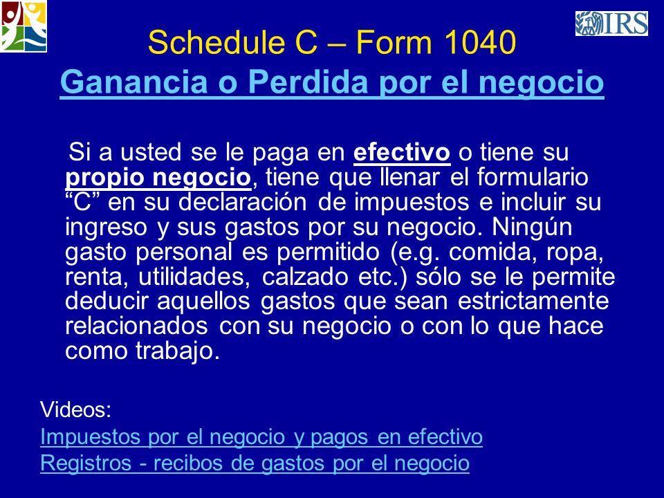 Schedule C – Form 1040 Ganancia o Perdida por el negocio