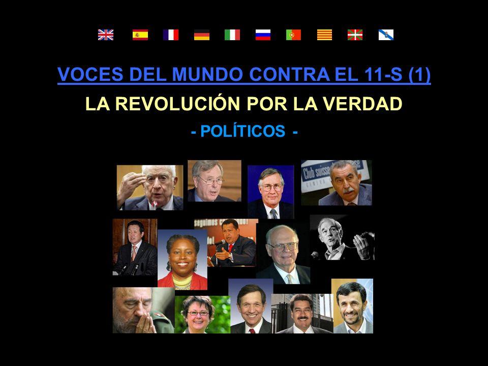 VOCES DEL MUNDO CONTRA EL 11-S (1) LA REVOLUCIÓN POR LA VERDAD