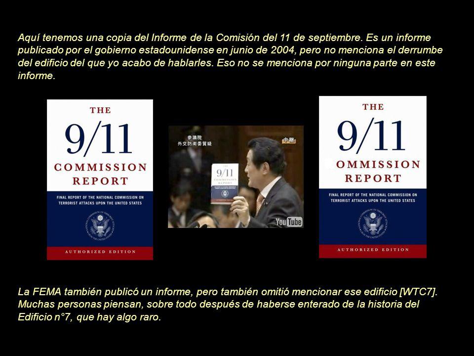 Aquí tenemos una copia del Informe de la Comisión del 11 de septiembre