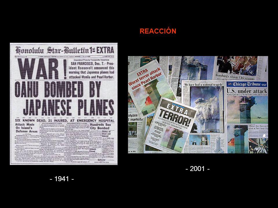 REACCIÓN - 2001 - - 1941 -