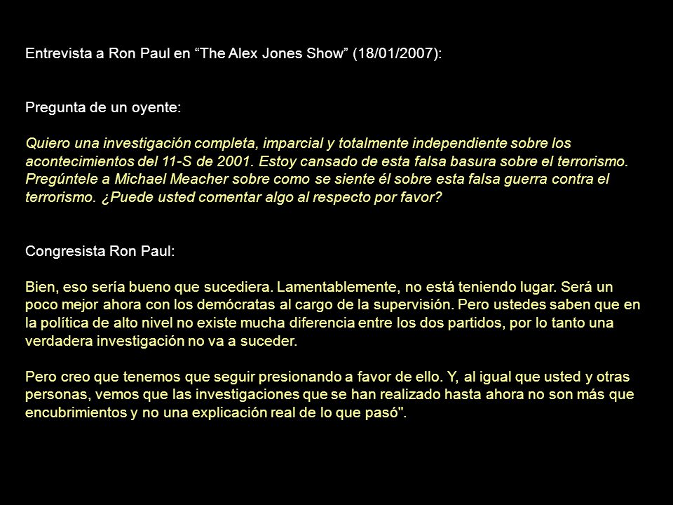 Entrevista a Ron Paul en The Alex Jones Show (18/01/2007):