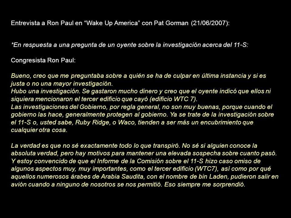 Entrevista a Ron Paul en Wake Up America con Pat Gorman (21/06/2007):