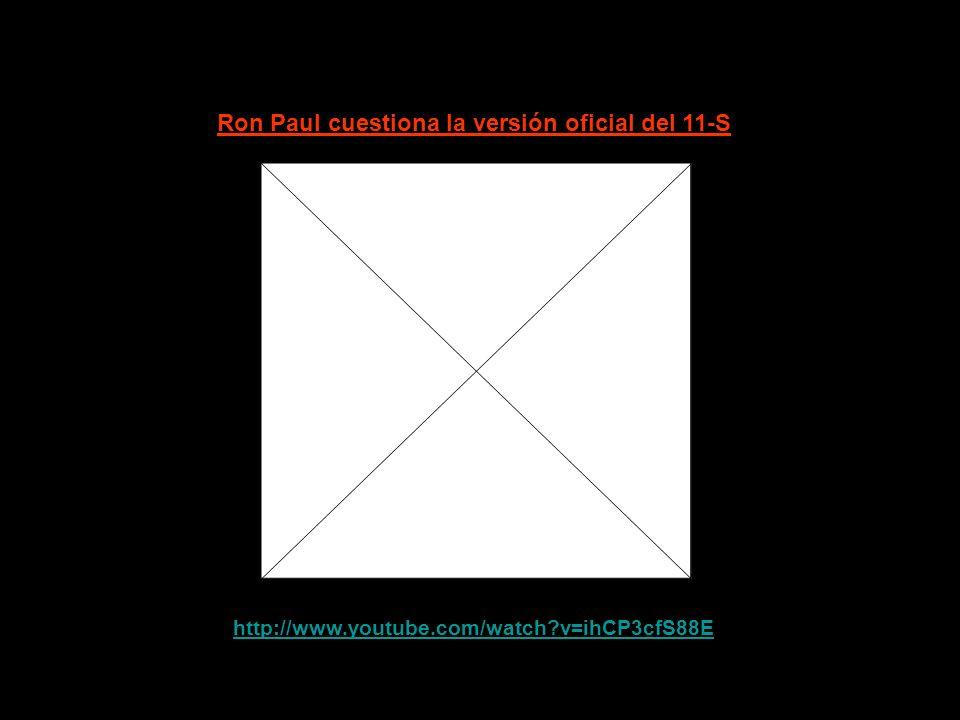 Ron Paul cuestiona la versión oficial del 11-S