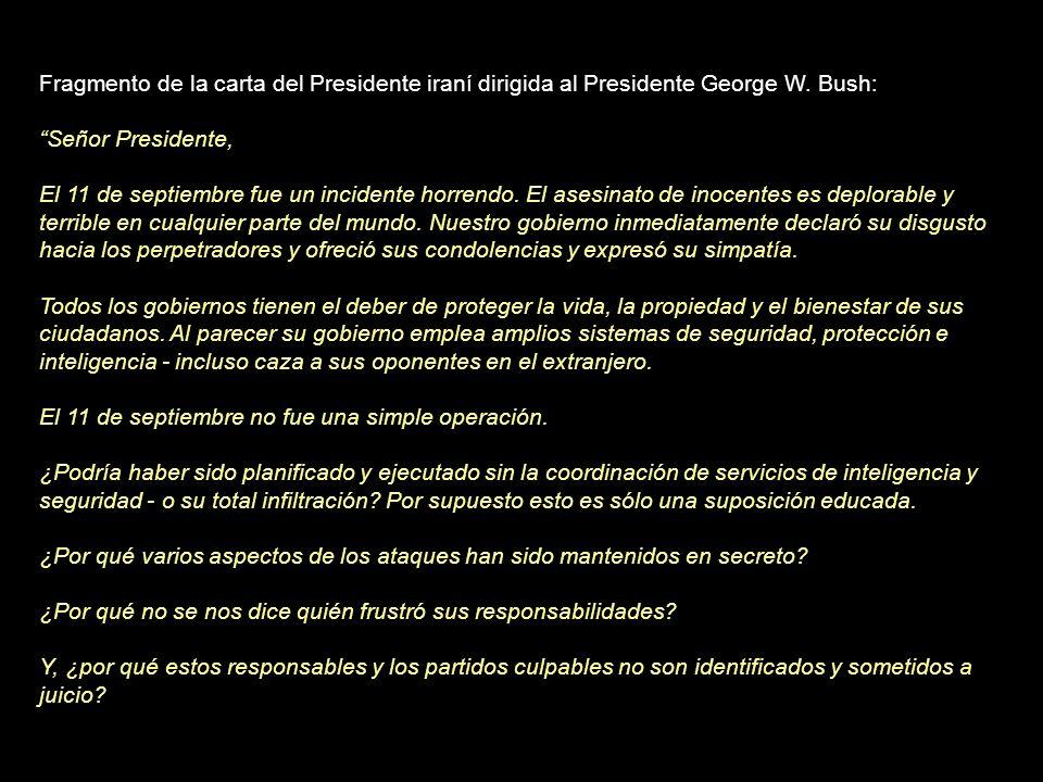 Fragmento de la carta del Presidente iraní dirigida al Presidente George W. Bush: