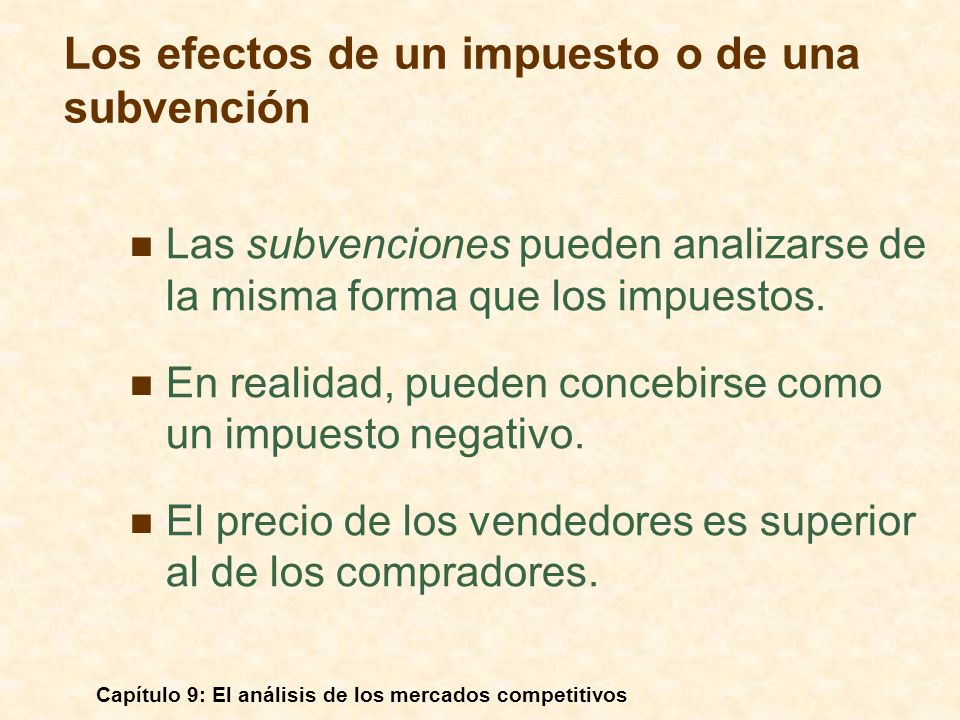 Los efectos de un impuesto o de una subvención