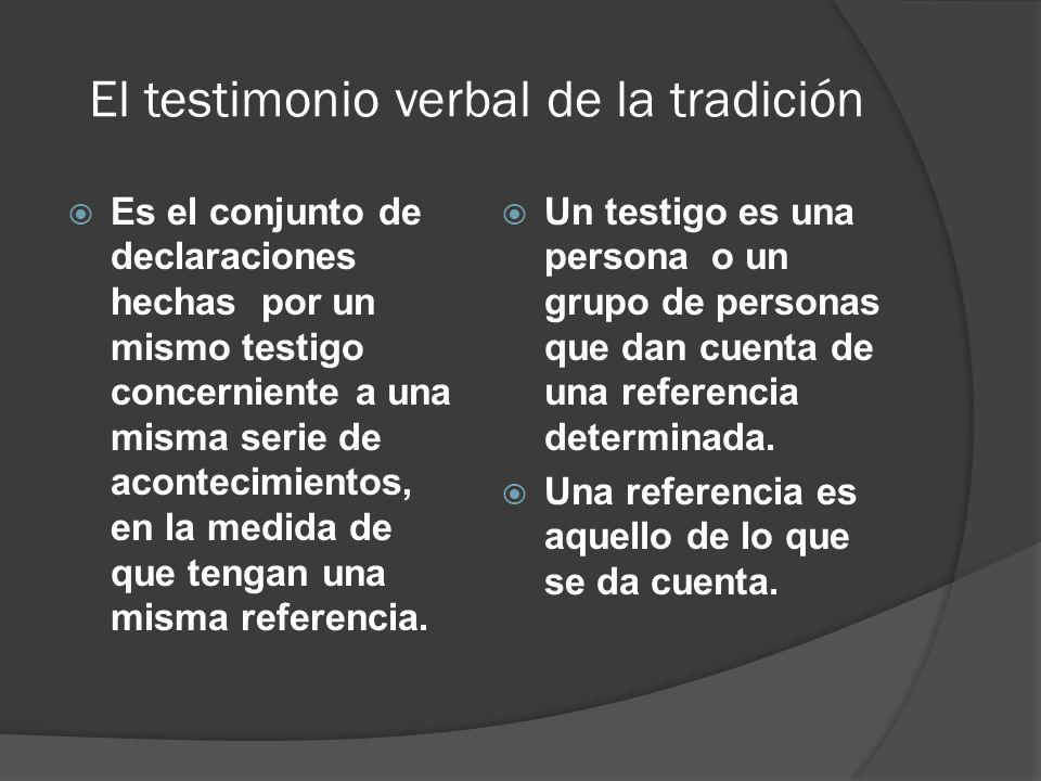 El testimonio verbal de la tradición
