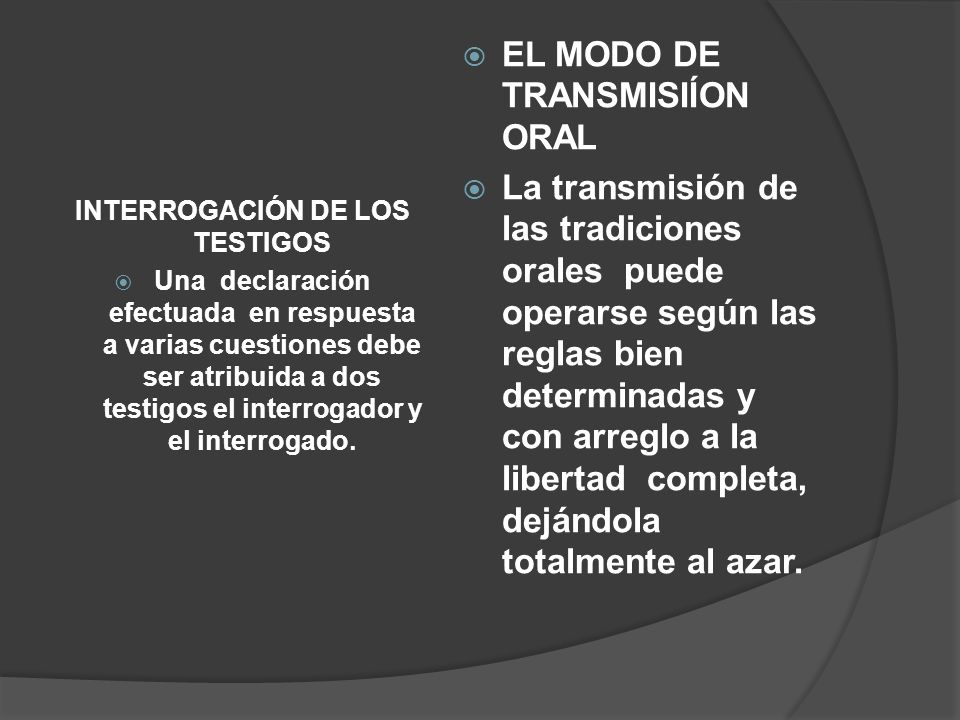INTERROGACIÓN DE LOS TESTIGOS