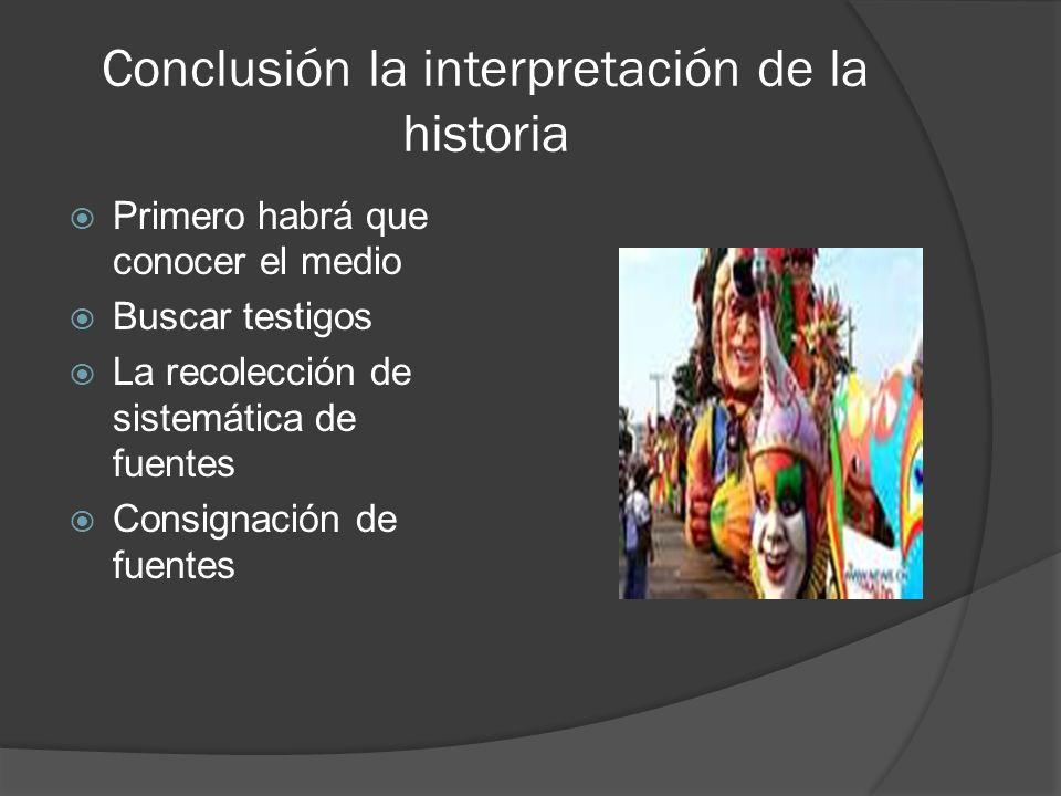 Conclusión la interpretación de la historia