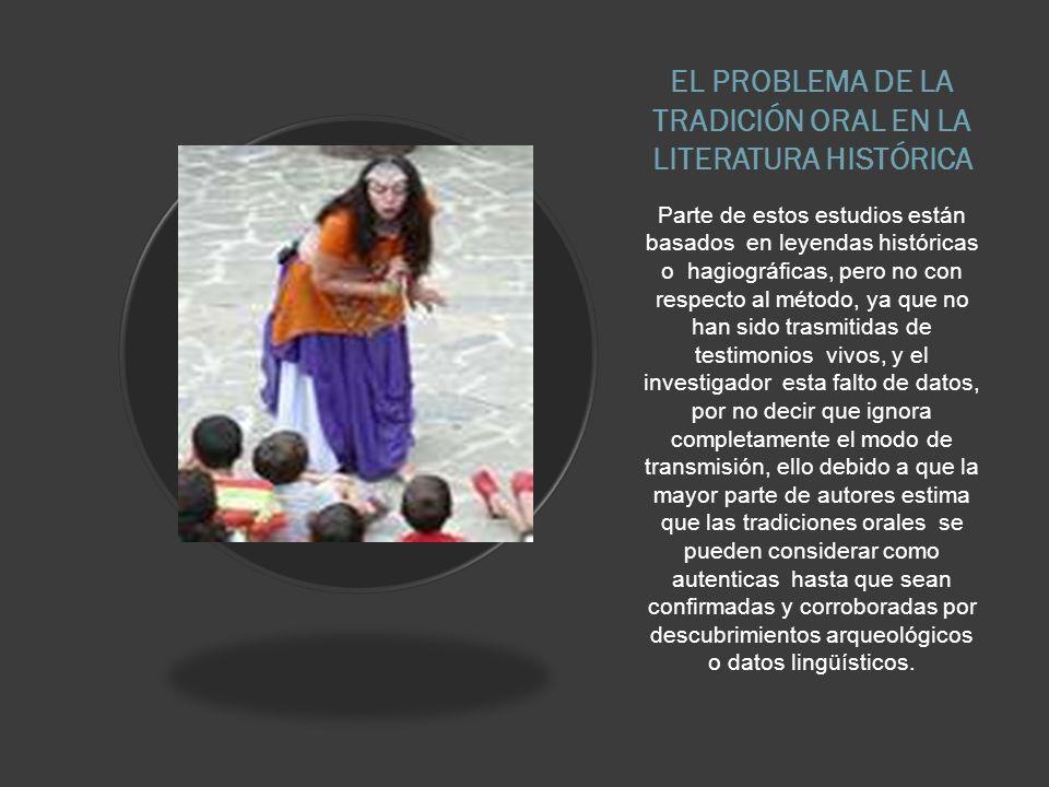 EL PROBLEMA DE LA TRADICIÓN ORAL EN LA LITERATURA HISTÓRICA