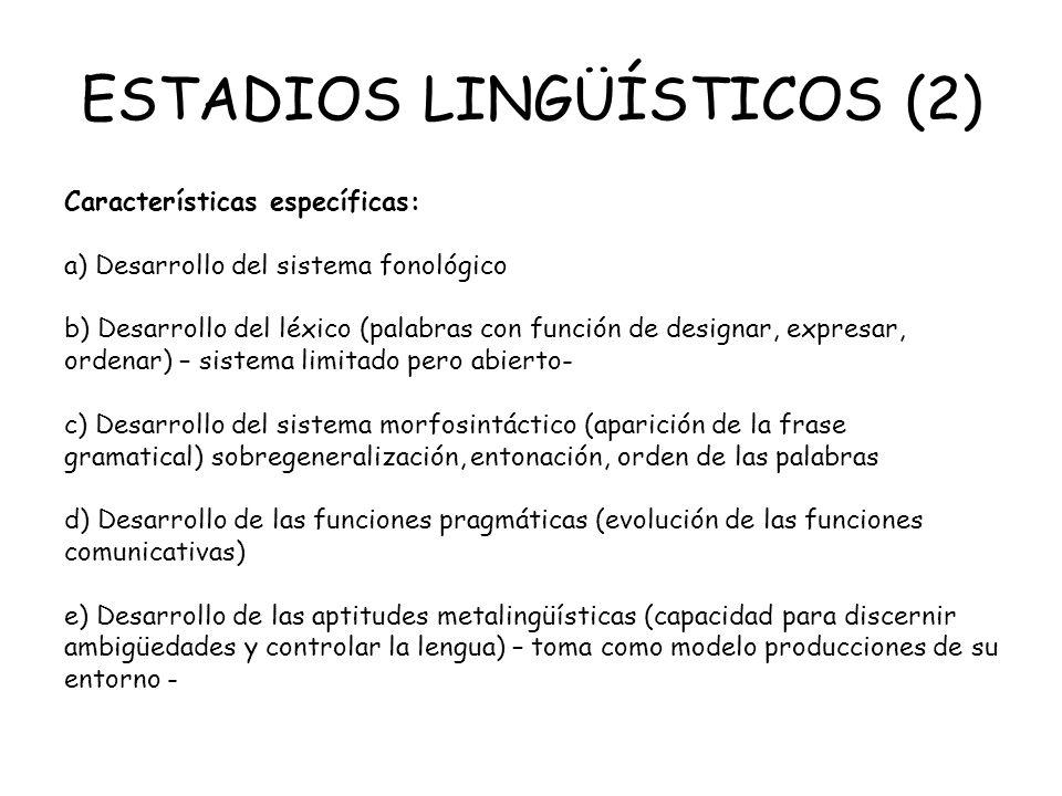 ESTADIOS LINGÜÍSTICOS (2)