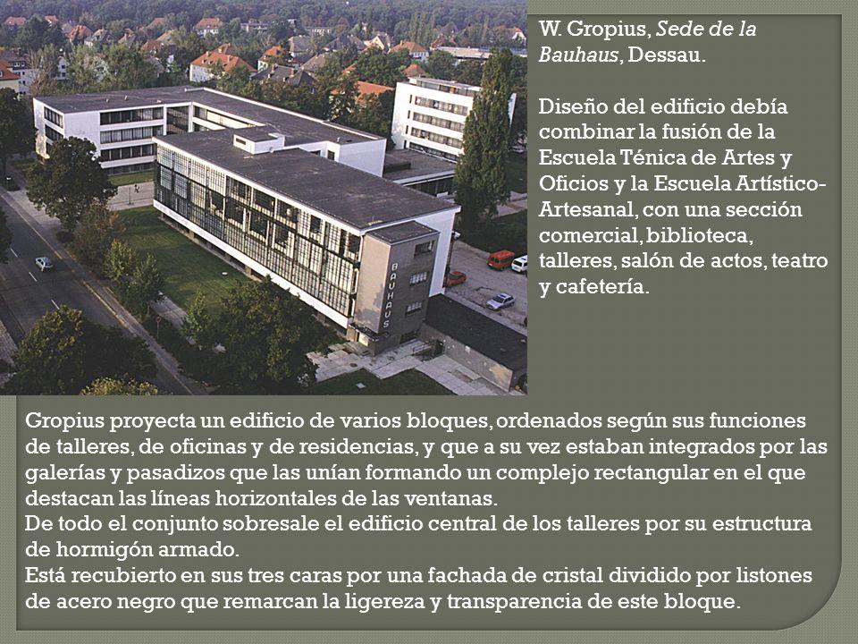 W. Gropius, Sede de la Bauhaus, Dessau.