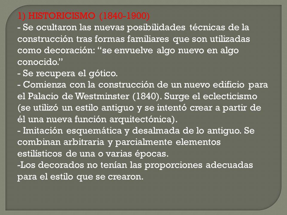 1) HISTORICISMO (1840-1900)