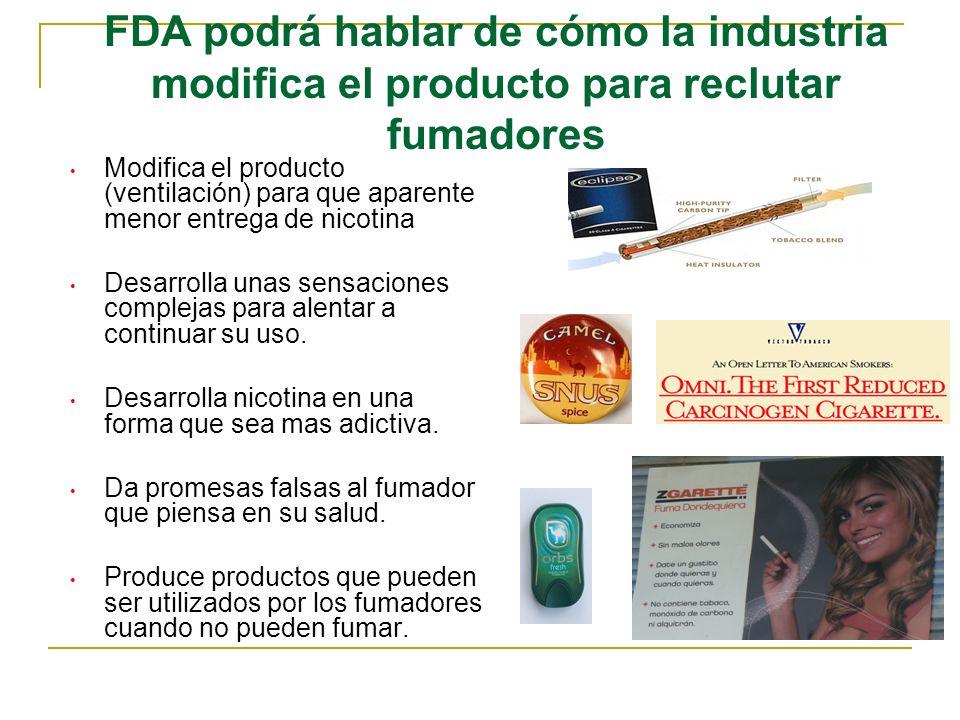 FDA podrá hablar de cómo la industria modifica el producto para reclutar fumadores