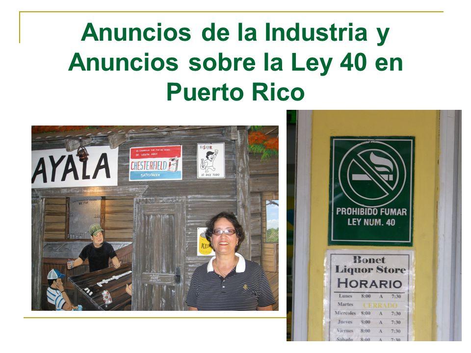 Anuncios de la Industria y Anuncios sobre la Ley 40 en Puerto Rico