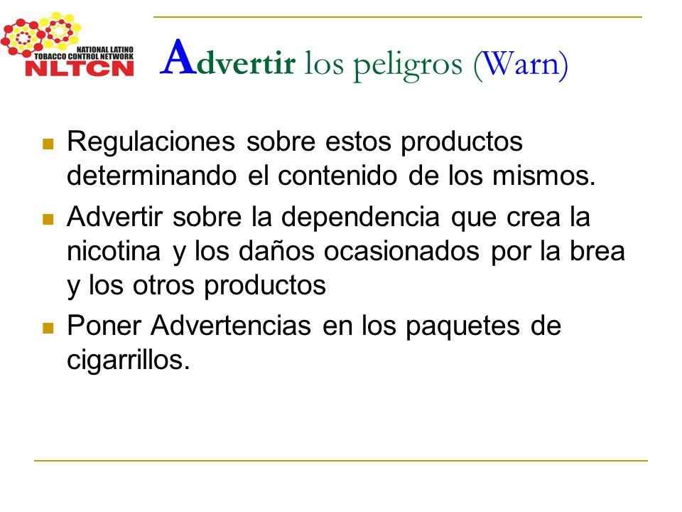 Advertir los peligros (Warn)
