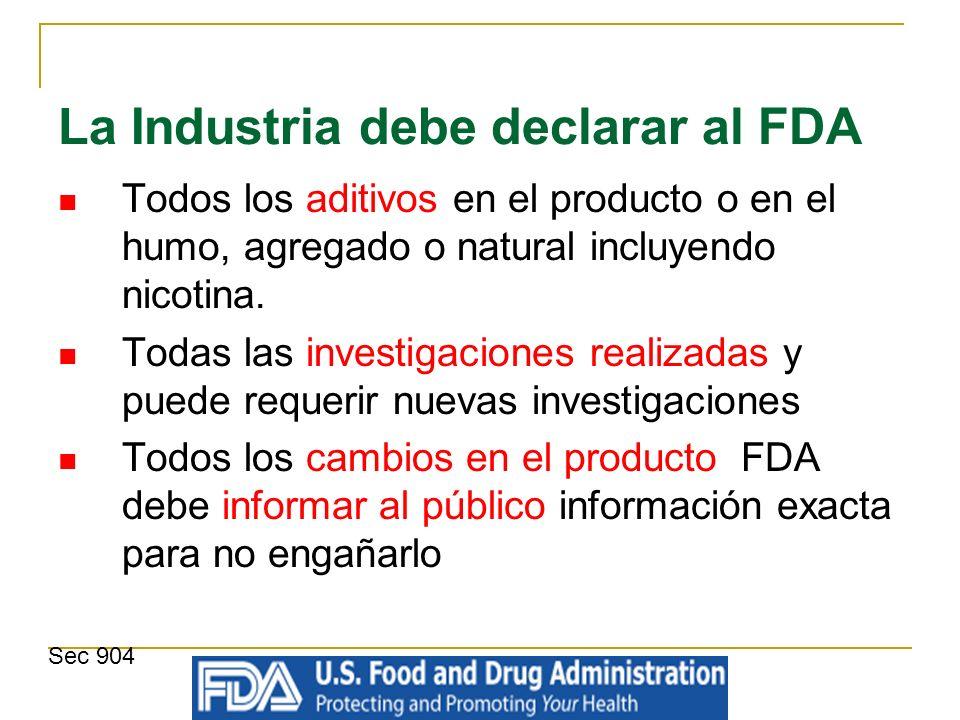 La Industria debe declarar al FDA