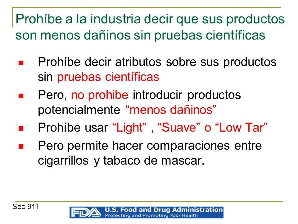Prohíbe a la industria decir que sus productos son menos dañinos sin pruebas científicas