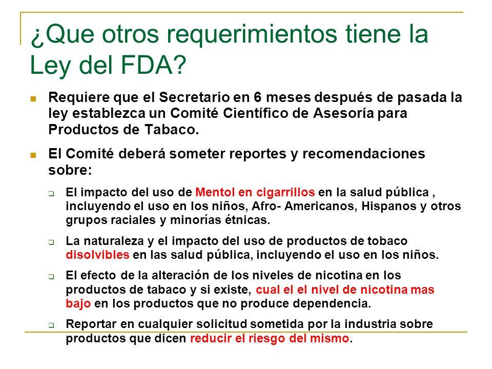 ¿Que otros requerimientos tiene la Ley del FDA