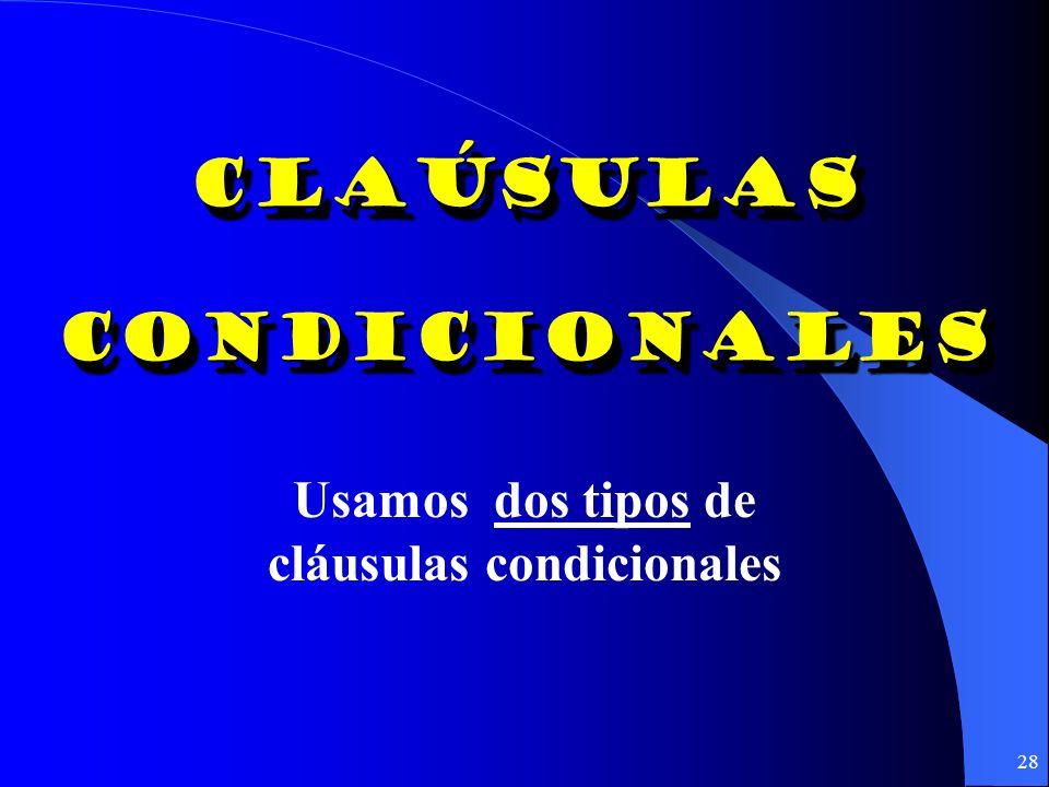 cláusulas condicionales